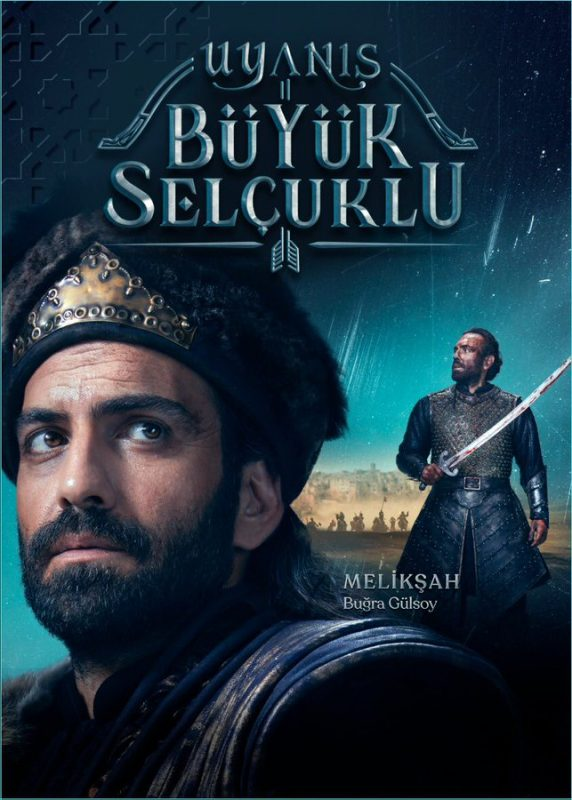 Turkish Uyanis Seljuks Series 572x800 - Who Is Sultan Meliksah?